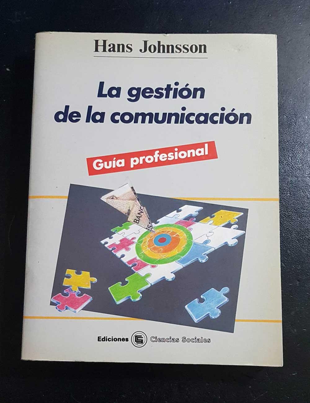 La gestión de la comunicación, de Hans Johnsson